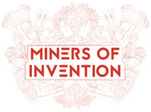 Miners of invention