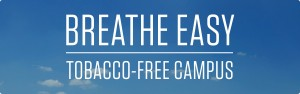 Breathe Easy: campus goes tobacco free